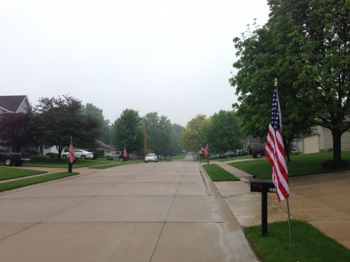 I love the Midwest.  This is Jeff Bradley's neighborhood.  Full size American flags at every driveway on Memorial Day.
