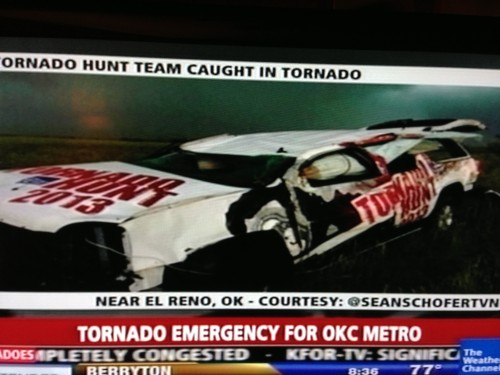 This was on the Weather Channel last night.  Guess they didn't get out of the way of the tornado.
