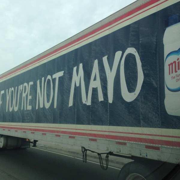 Honk if you're not Mayo?  Pretty catchy.