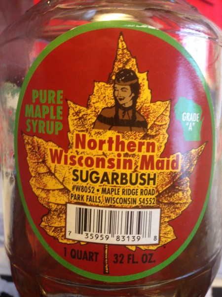 Wisconsin maple syrup.