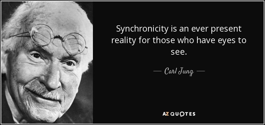 quote-synchronicity-is-an-ever-present-reality-for-those-who-have-eyes-to-see-carl-jung-80-89-77